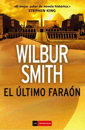 Portada EL ULTIMO FARAON - WILBUR SMITH - DUOMO EDICIONES