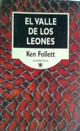 Portada EL VALLE DE LOS LEONES - KEN FOLLETT - RBA