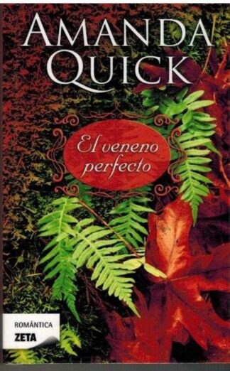 Portada EL VENENO PERFECTO - AMANDA QUICK - BOLSILLO ZETA