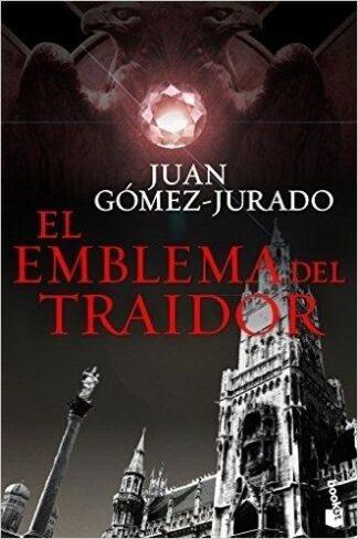 Portada EL EMBLEMA DEL TRAIDOR - JUAN GOMEZ-JURADO - BOOKET