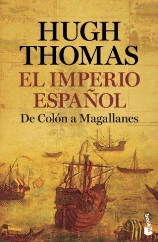 Portada EL IMPERIO ESPAÑOL - HUGH THOMAS - BOOKET
