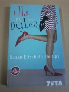 Portada ELLA ES TAN DULCE - SUSAN ELIZABETH PHILLIPS - EDICIONES B ZETA