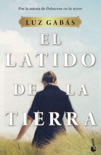 Portada EL LATIDO DE LA TIERRA - LUZ GABAS - BOOKET