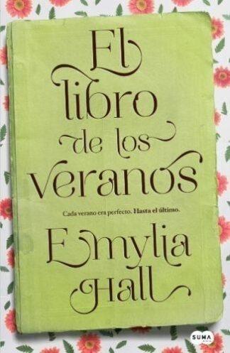 Portada EL LIBRO DE LOS VERANOS - EMYLIA HALL - SUMMA