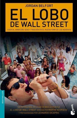 Portada EL LOBO DE WALL STREET - JORDAN BELFORT - DEUSTO