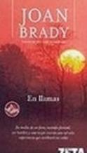 Portada EN LLAMAS - JOAN BRADY - EDICIONES B ZETA