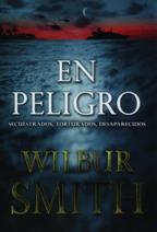 Portada EN PELIGRO - WILBUR SMITH - DUOMO EDICIONES