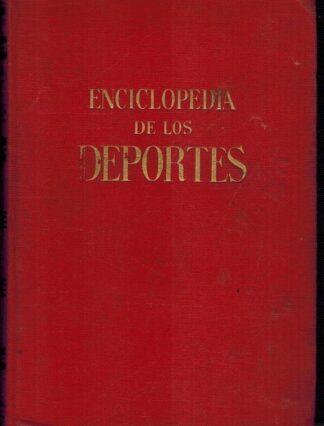 Portada ENCICLOPEDIA DE LOS DEPORTES - JOSE L.LASPLAZAS Y ALBERTO MALUQUER - GASSO HNOS