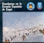 Portada ENSEÑANZA EN LA ESCUELA ESPAÑOLA DE ESQUI - EDUARDO ROLDAN - EDICIONES Y LIBROS