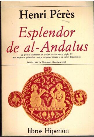 Portada ESPLENDOR DE AL ANDALUS - HENRI PERES - EDICIONES HIPERION
