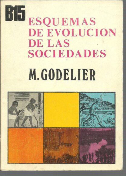 Portada ESQUEMAS DE EVOLUCION DE LAS SOCIEDADES - M GODELIER - MIGUEL CASTELLOTE