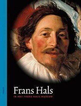 Portada FRANS HALS IN THE FRANS HALS MUSEUM - ANTON ERFTEMEIJER - LUDION