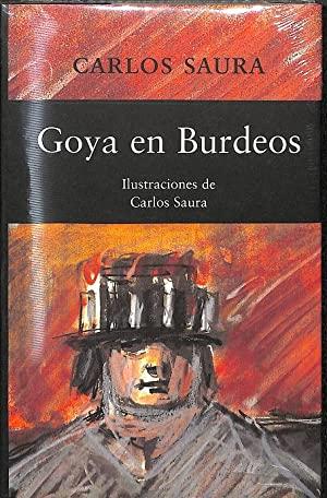Portada GOYA EN BURDEOS - CARLOS SAURA - CIRCULO DE LECTORES