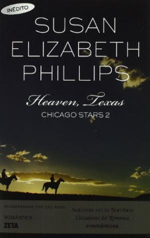 Portada HEAVEN TEXAS (CHICAGO STARS 2) - SUSAN ELIZABETH PHILLIPS - EDICIONES B ZETA