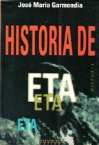 Portada HISTORIA DE ETA - JOSE MARIA GARMENDIA - L. HARANBURU EDITOR