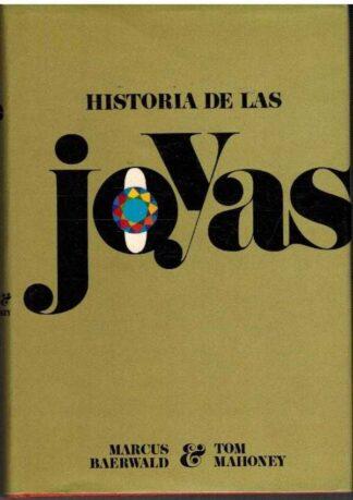 Portada HISTORIA DE LAS JOYAS - MARCUS BAERWALD / TOM MAHONEY - EDICIONES ZEUS