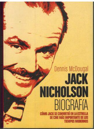 Portada JACK NICHOLSON BIOGRAFIA - DENNIS MCDOUGAL - T&B EDITORES