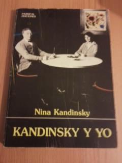 Portada KANDINSKY Y YO - NINA KANDINSKY - PARSIFAL EDICIONES