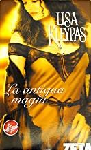 Portada LA ANTIGUA MAGIA - LISA KLEYPAS - EDICIONES B ZETA