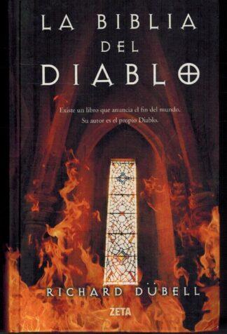 Portada LA BIBLIA DEL DIABLO - RICHARD DUBELL - EDICIONES B ZETA