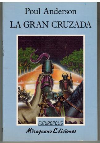 Portada LA GRAN CRUZADA - POUL ANDERSON - MIRAGUANO EDICIONES