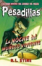 Portada LA NOCHE DEL MUÑECO VIVIENTE - R. L. STINE - HIDRA