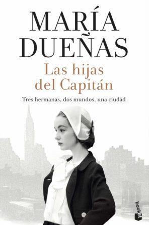 Portada LAS HIJAS DEL CAPITÁN - MARIA DUEÑAS - BOOKET