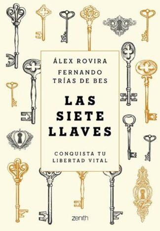 Portada LAS SIETE LLAVES - ALEX ROVIRA / FERNANDO TRÍAS DE BES - ZENITH