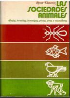Portada LAS SOCIEDADES ANIMALES - REMY CHAUVIN - EDICIONES ZEUS