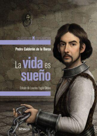 Portada LA VIDA ES SUEÑO - PEDRO CALDERÓN DE LA BARCA - ANAYA
