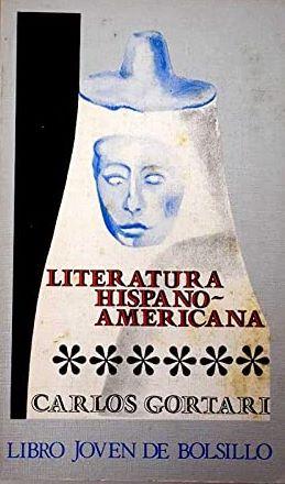 Portada LITERATURA HISPANOAMERICANA - CARLOS GORTARI - DONCEL