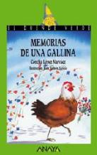 Portada MEMORIAS DE UNA GALLINA - CONCHA LOPEZ NARVAEZ - ANAYA