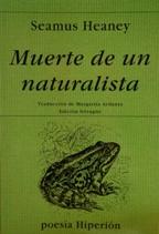 Portada MUERTE DE UN NATURALISTA - SEAMUS HEANEY - EDICIONES HIPERION
