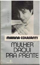 Portada MULHER DAQUI PRA FRENTE - MARINA COLASANTI - NORDICA LIBROS