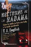 Portada NOCTURNO DE LA HABANA - T J ENGLISH - RANDOM HOUSE MONDADORI