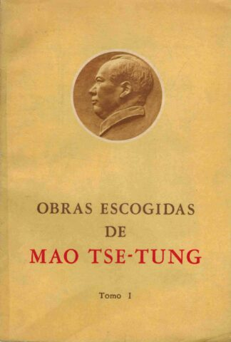 Portada OBRAS ESCOGIDAS DE MAO TSE TUNG. TOMO I - MAO TSE TUNG - EDICIONES LENGUAS ESTRANJERAS