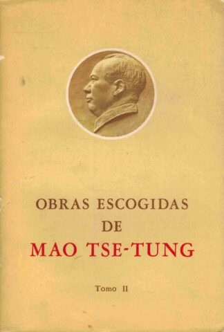 Portada OBRAS ESCOGIDAS DE MAO TSE TUNG. TOMO II - MAO TSE TUNG - EDICIONES LENGUAS ESTRANJERAS