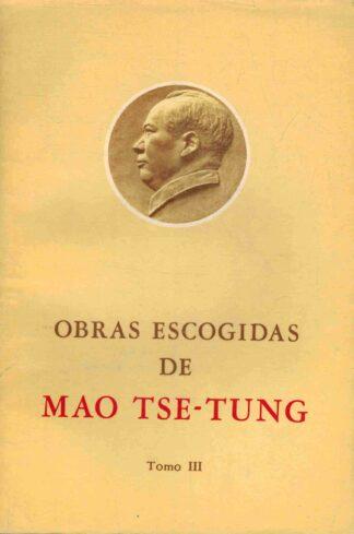 Portada OBRAS ESCOGIDAS DE MAO TSE TUNG. TOMO III - MAO TSE TUNG - EDICIONES LENGUAS ESTRANJERAS