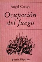 Portada OCUPACION DEL FUEGO - ANGEL CRESPO - EDICIONES HIPERION