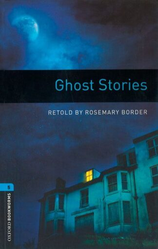 Portada OXFORD BOOKWORMS LIBRARY 5. GHOST STORIES MP3 PACK - BORDER, ROSEMARY - OXFORD