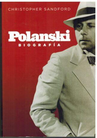 Portada POLANSKI. BIOGRAFIA - CHRISTOPHER SANDFORD - T&B EDITORES