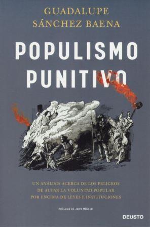 Portada POPULISMO PUNITIVO - GUADALUPE SANCHEZ BAENA - DEUSTO