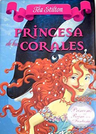 Portada PRINCESA DE LOS CORALES - TEA STILTON - CIRCULO DE LECTORES