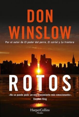 Portada ROTOS - DON WINSLOW - HARPERCOLLINS