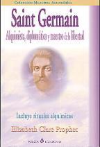 Portada SAINT GERMAIN-ALQUIMISTADIPLOMATICO Y MAESTRO DE LA LIBERTAD - ELIZABETH CLARE PROPHET - PORCIA EDICIONES