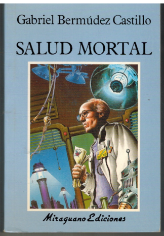 Portada SALUD MORTAL - GABRIEL BERMUDEZ CASTILLO - MIRAGUANO EDICIONES