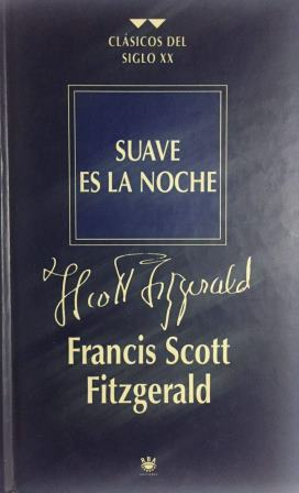 Portada SUAVE ES LA NOCHE - FRANCIS SCOTT FITZGERALD - RBA