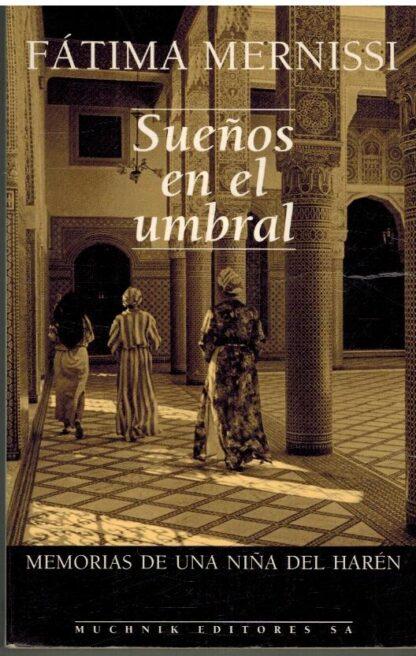 Portada SUEÑOS EN EL UMBRAL - FATIMA MERNISSI - MUCHNIK
