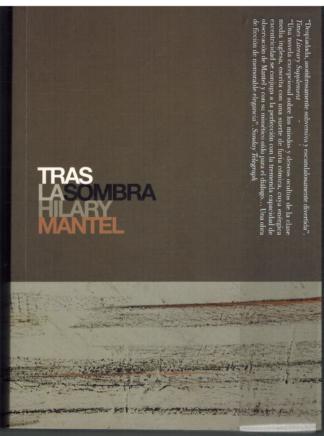 Portada TRAS LA SOMBRA - HILARY MANTEL - GLOBAL RHYTHM PRESS