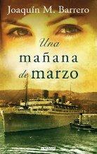 Portada UNA MAÑANA DE MARZO - JOAQUIN M. BARRERO - EDICIONES B ZETA